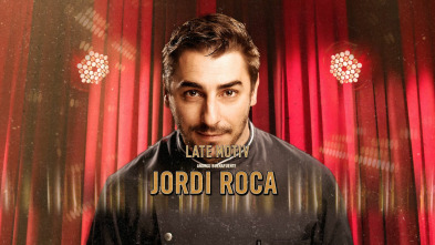 Late Motiv - Jordi Roca