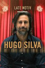 Late Motiv - Hugo Silva