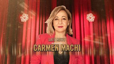 Late Motiv - Carmen Machi