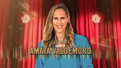 Late Motiv - Amaya Valdemoro
