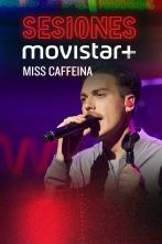 Sesiones Movistar+ - Miss Caffeína