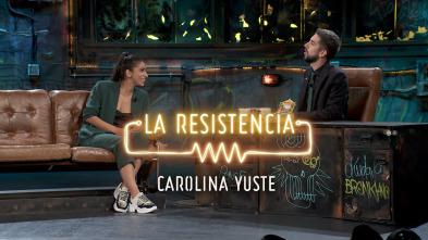 La Resistencia: Selección - Carolina Yuste - Entrevista - 14.10.19