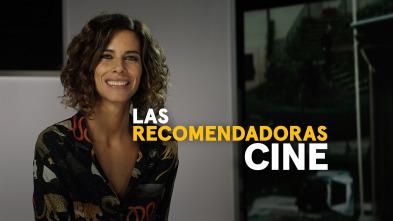 Las Recomendadoras: Cine