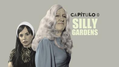 Capítulo 0 - Silly Gardens