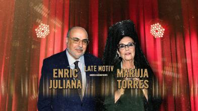 Late Motiv - Enric Juliana y Maruja Torres