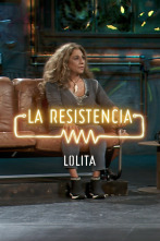 La Resistencia: Selección - Lolita - Entrevista - 12.11.19