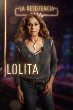 La Resistencia - Lolita