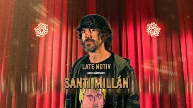 Late Motiv - Santi Millán