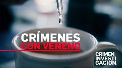 Crímenes con veneno - Sin remordimientos