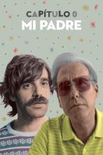 Capítulo 0 - Mi padre