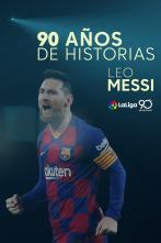 90 años de historias - Messi