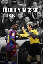 Los Otros - Fútbol y racismo (Selección)