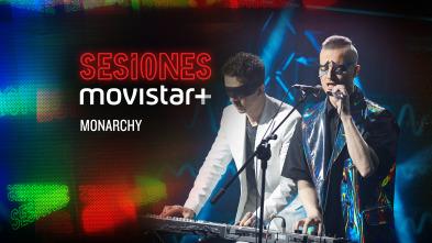 Sesiones Movistar+ - Monarchy