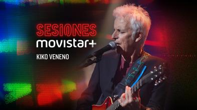 Sesiones Movistar+ - Kiko Veneno