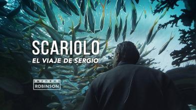 Informe Robinson - Scariolo: el viaje de Sergio