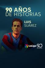 90 años de historias - Luis Suárez