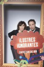 Ilustres Ignorantes - Malas compañías