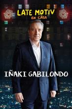 Late Motiv - Iñaki Gabilondo
