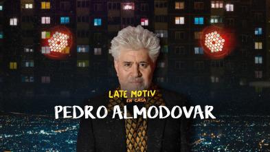 Late Motiv - Pedro Almodóvar