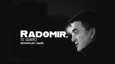 Radomir , te quiero