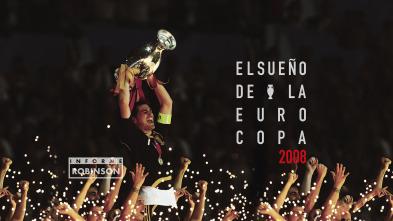 Informe Robinson - El sueño de la Eurocopa