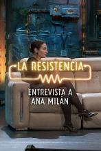 La Resistencia: Selección - Ana Milán - Entrevista - 18.05.20