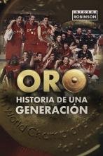 Informe Robinson - Oro, historia de una generación