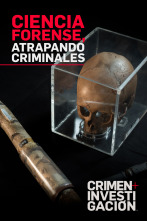 Ciencia forense, atrapando criminales