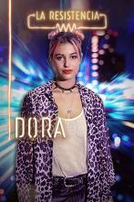 La Resistencia - Dora