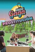 Radio Gaga - Prostitución
