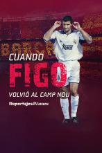 Cuando Figo volvió al Camp Nou