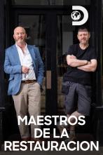 Maestros de la restauración - Episodio 3