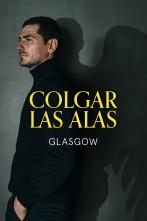 Colgar las Alas - Glasgow