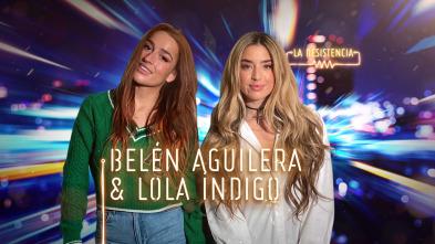 La Resistencia - Lola Índigo y Belén Aguilera