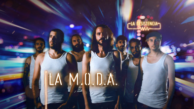 La Resistencia - La M.O.D.A