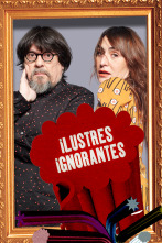 Ilustres Ignorantes - La madurez