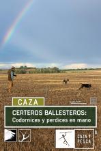 Certeros Ballesteros: Codornices y perdices en mano