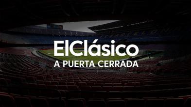 Especial El Clásico - La película de El Clásico