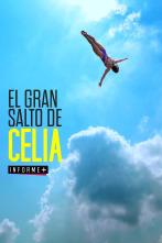 Colección Informe+ - El gran salto de Celia