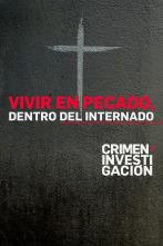 Vivir en pecado/ dentro del internado