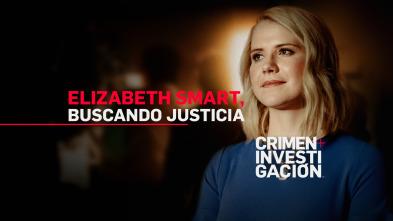 Elizabeth Smart: buscando justicia