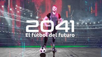 2041, el fútbol del futuro