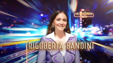 La Resistencia - Rigoberta Bandini
