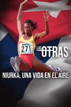 Los Otros - Niurka, una vida en el aire