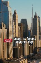 Emiratos Árabes desde el aire