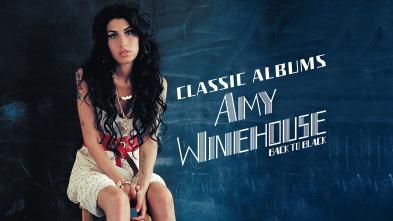Classic Albums: Back to Black de Amy Winehouse