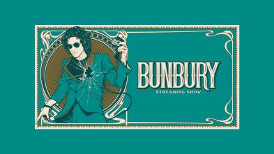 Bunbury streaming show