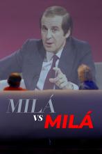 Milá vs Milá - José María García