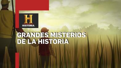 Grandes misterios de la historia