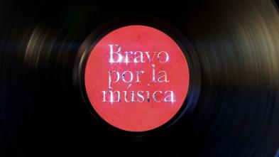 Bravo por la música